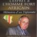 Herman Cohen publie « L'esprit de l'homme fort africain : mémoires d'un diplomate »